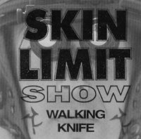 Skin Limit Show - Unmasked
