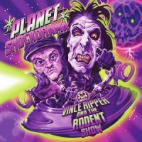Vince Ripper And The Rodent Show-Planet Shockorama