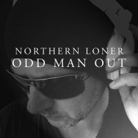 Northern Loner — Odd Man Out (2017)