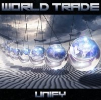 World Trade — Unify (2017)