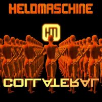 Heldmaschine-Collateral (Single)