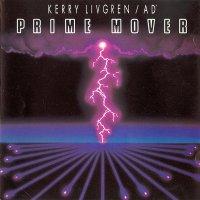 Kerry Livgren-Prime Mover