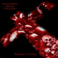 Nightmare Noise Machine — Programmed To Destroy (2016)