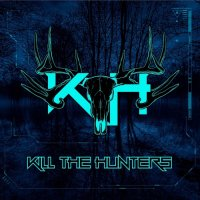 Kill The Hunters — Kill The Hunters (2017)