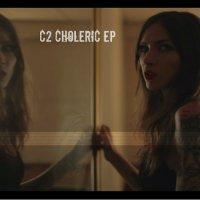 C2 — CHOLERIC EP (2015)