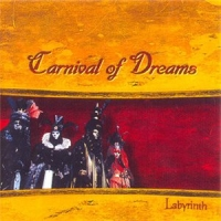 Carnival Of Dreams-Labyrinth