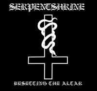 Serpentshrine - Besetting The Altar