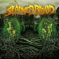 Stained Blood-One Last Warning