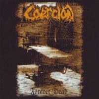 Coercion-Forever Dead