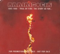 Rammstein-1995-1999 - Trial By Fire: The Story So Far ... (2CD Set)