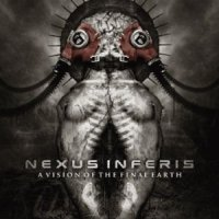 Nexus Inferis-A Vision Of The Final Earth