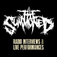 The Summoned-Radio Interviews / Live Performances