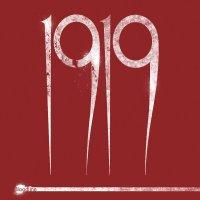 1919 — Bloodline (2017)