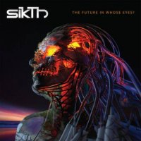 SikTh — The Future in Whose Eyes? (Mediabook Edition) (2017)