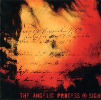 The Angelic Process — Sigh (2006)