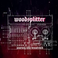 Woodsplitter — Journey Into Krautrock (2017)