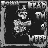 3 Kisses-Read \'em & Weep