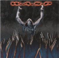 W.A.S.P.-The Neon God Part 2: The Demise (Japan)