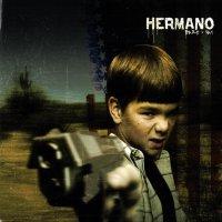 Hermano-Dare I Say