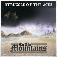 To The Mountains-Struggle Of The Ages