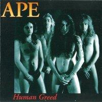APE — Human Greed (1992)