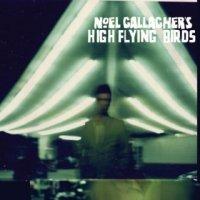 Noel Gallagher's High Flying Birds-Noel Gallagher\'s High Flying Birds