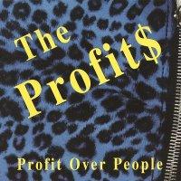 The Profits-Profit Over People