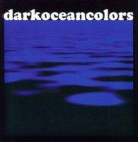 Dark Ocean Colors-Dark Ocean Colors