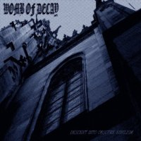 Womb Of Decay-Descent Into Obscure Nihilism