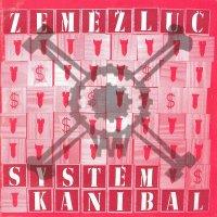 Zemezluc-System Kanibal