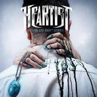 Heartist — Nothing You Didn\'t Deserve (2012)