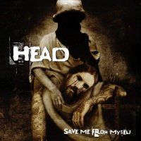 Brian \»Head\» Welch — Save Me From Myself (2008)