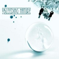Bleeding Nature — My Winter (2005)