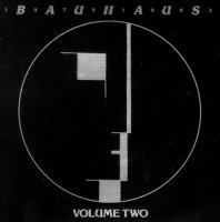 Bauhaus-Bauhaus (1979-1983) Volume Two