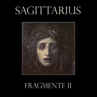 Sagittarius — Fragmente II (EP) (2006)