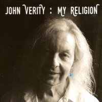 John Verity - My Religion
