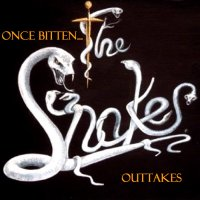 The Snakes-Once Bitten... Outtakes