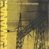 Namanax-Multi-Phase Electrodynamics