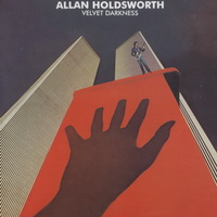Allan Holdsworth — Velvet Darkness (1976)