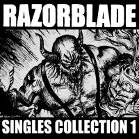 Razorblade-Singles Collection 1
