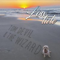 Tom Devil and the Wizard-Low Tide