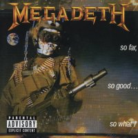 Megadeth-So Far, So Good... So What! (2004 Remixed & Remastered)