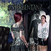 Scherbentanz — Reflektion (2017)