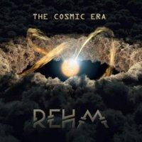 Rehm - The Cosmic Era (2017)