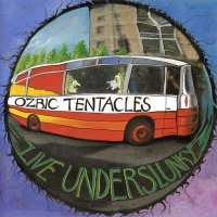 Ozric Tentacles-Live Underslunky