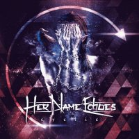 Her Name Echoes-Cyclic