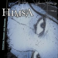Himsa-Courting Tragedy and Disaster