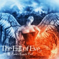 The Fall Of Eve-If Even Angels Fall