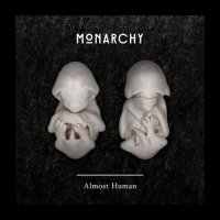 Monarchy-Almost Human