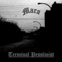 Mara-Terminal Pessimist